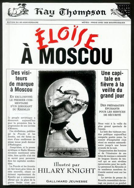 Eloïse à Moscou - Hilary Knight, Kay Thompson