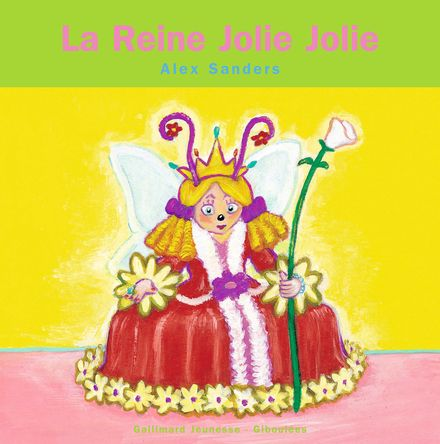 La Reine Jolie Jolie - Alex Sanders