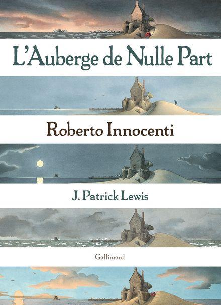 L'Auberge de Nulle Part - Roberto Innocenti, J. Patrick Lewis