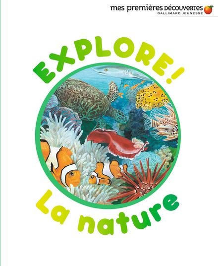 Explore! La nature - Delphine Badreddine,  un collectif d'illustrateurs