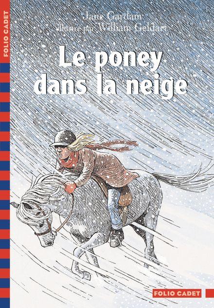 Le poney dans la neige - Jane Gardam, William Geldart