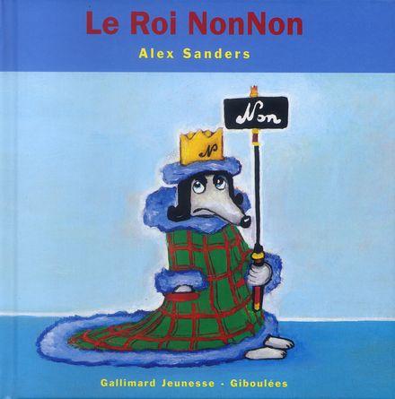 Le Roi NonNon - Alex Sanders