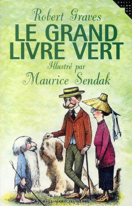 Le grand livre vert - Robert Graves, Maurice Sendak
