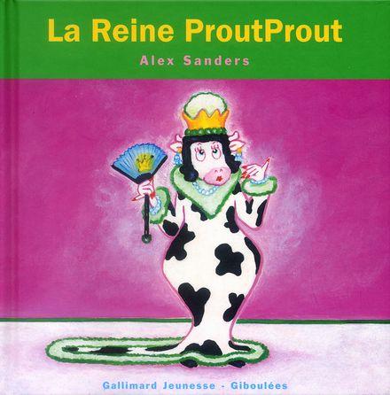 La Reine ProutProut - Alex Sanders