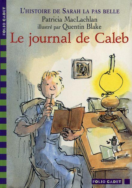 Le journal de Caleb - Quentin Blake, Patricia MacLachlan