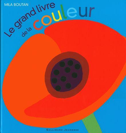 Le grand livre de la couleur - Mila Boutan