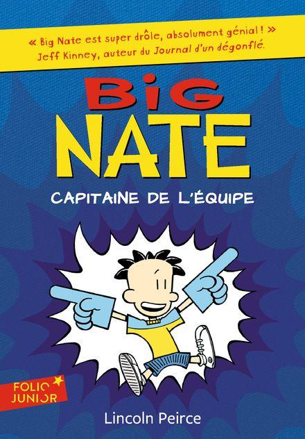 Big Nate, capitaine de l'équipe - Lincoln Peirce