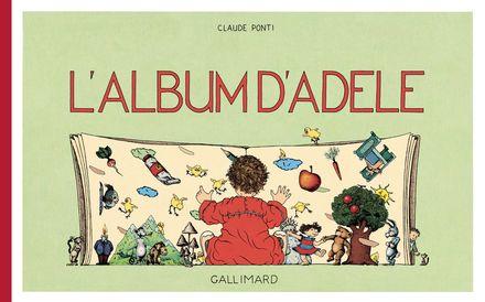 L'album d'Adèle - Claude Ponti