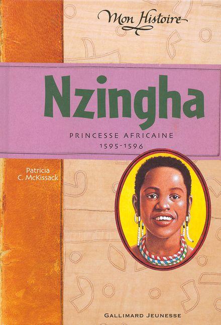Nzingha, princesse africaine - Patricia C. Mc Kissack