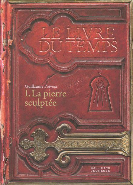La pierre sculptée - Guillaume Prévost