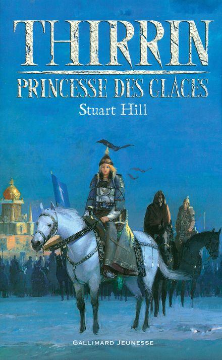 Thirrin, princesse des glaces - Stuart Hill