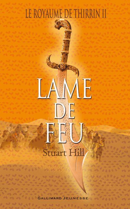 Lame de Feu - Stuart Hill