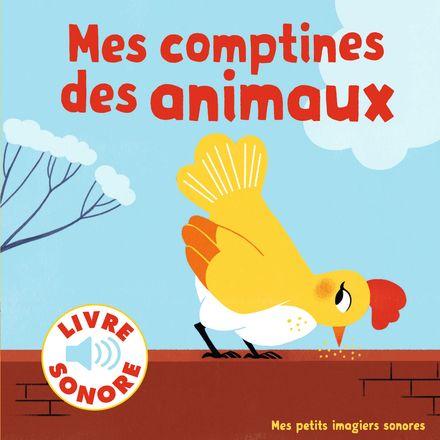 Mes comptines des animaux - Elsa Fouquier