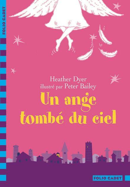 Un ange tombé du ciel - Peter Bailey, Heather Dyer