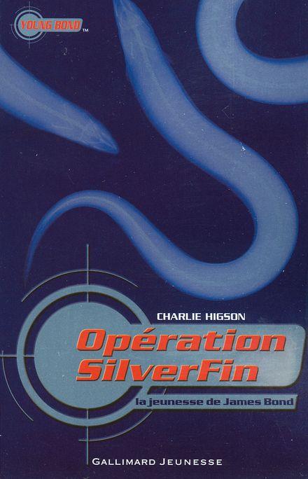 Opération SilverFin - Charlie Higson