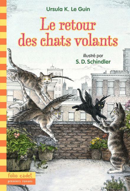 Le retour des chats volants - Ursula K. Le Guin, S. D. Schindler
