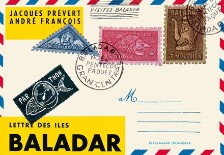 Lettre des îles Baladar - André François, Jacques Prévert