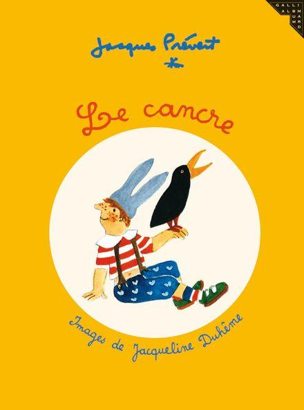 Le cancre - Jacqueline Duhême, Jacques Prévert