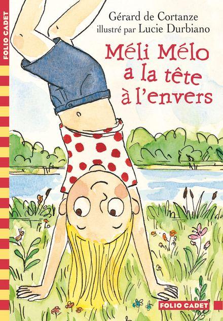 Méli Mélo a la tête à l'envers - Gérard de Cortanze, Lucie Durbiano
