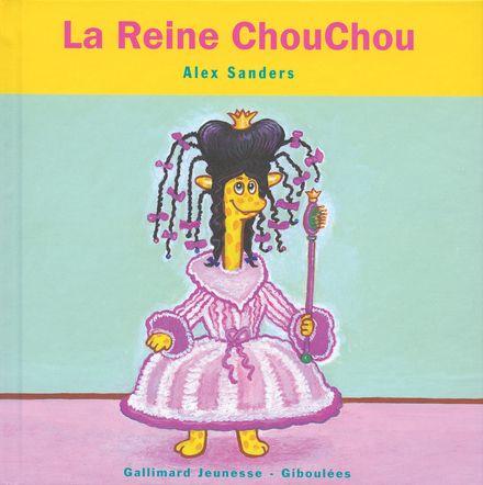 La Reine ChouChou - Alex Sanders