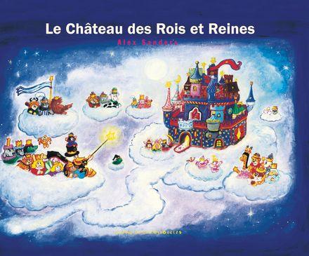 Le Château des Rois et Reines - Alex Sanders