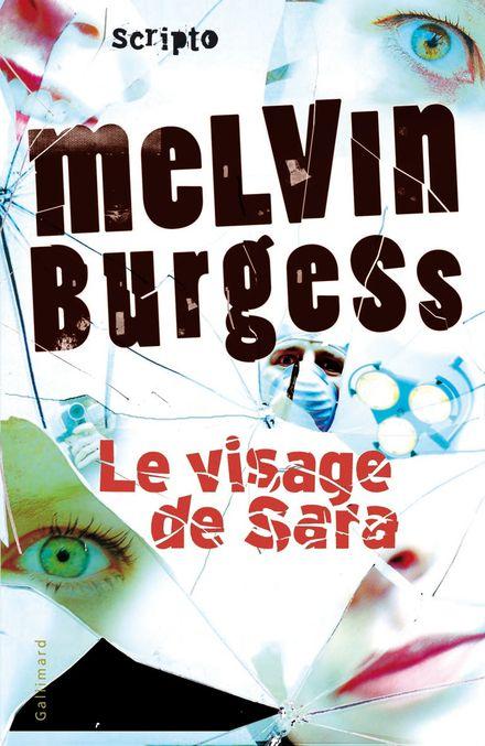 Le visage de Sara - Melvin Burgess