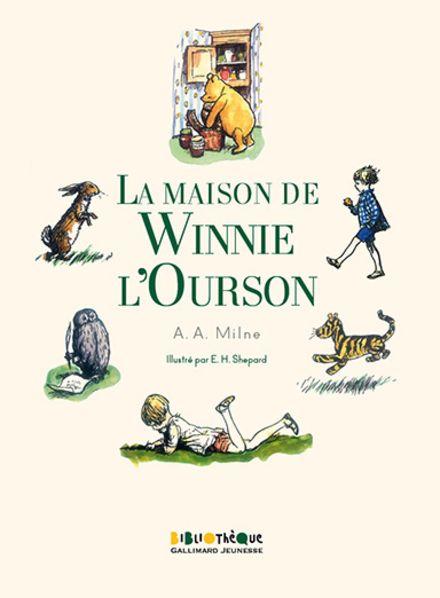 La maison de Winnie l'Ourson - Alan Alexander Milne, Ernest H. Shepard
