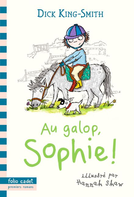 Au galop, Sophie! - Dick King-Smith, Hannah Shaw
