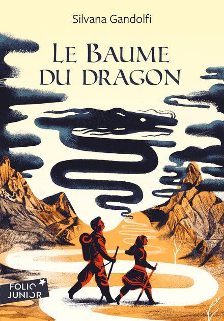 Le Baume du dragon - Silvana Gandolfi