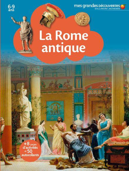 La Rome antique -