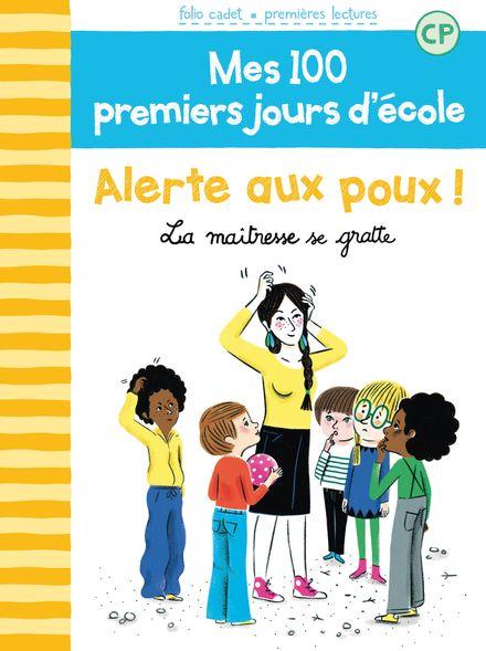 Alerte aux poux! - Mathilde Bréchet, Amandine Laprun