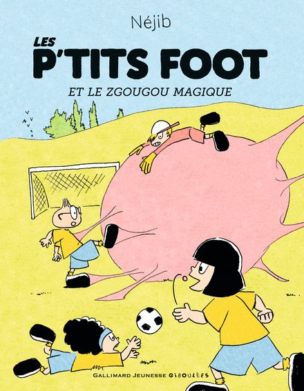 Les P'tits Foot et le Zgougou magique -  Néjib
