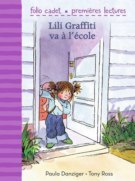 Lili Graffiti va à l'école - Paula Danziger, Tony Ross