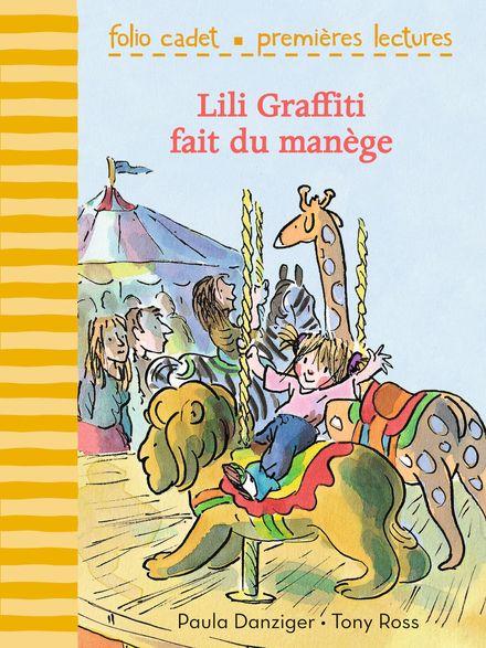 Lili Graffiti fait du manège - Paula Danziger, Tony Ross