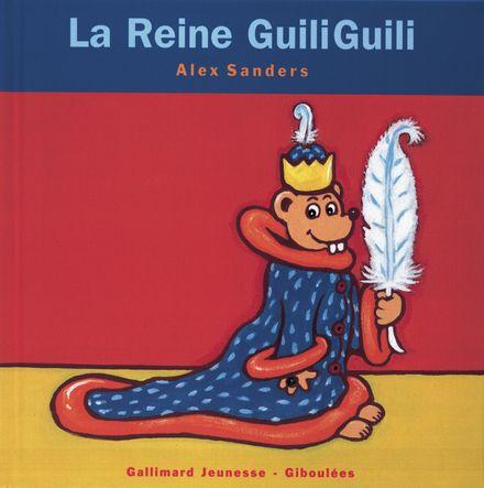 La Reine GuiliGuili - Alex Sanders