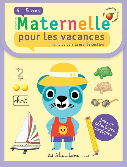 Pour les vacances, mon bloc vers la grande section - Delphine Gravier-Badreddine, Isabelle Nicolle