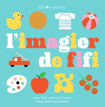 L'imagier de Fifi - Fifi Mandirac