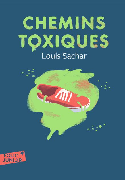 Chemins toxiques - Louis Sachar