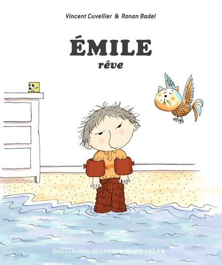 Émile rêve - Ronan Badel, Vincent Cuvellier
