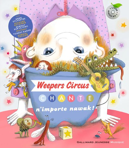 Weepers Circus chante n'importe nawak! - Clotilde Perrin