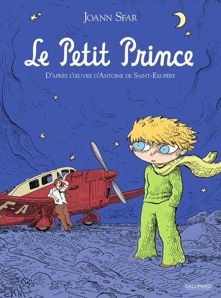 Le Petit Prince - Antoine de Saint-Exupéry, Joann Sfar
