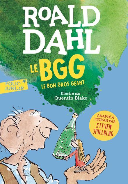 Le Bon Gros Géant - Quentin Blake, Roald Dahl