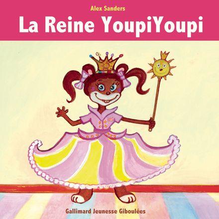 La Reine YoupiYoupi - Alex Sanders