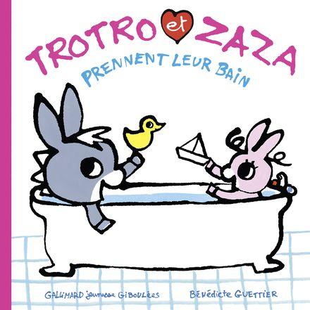 Trotro et Zaza prennent leur bain - Bénédicte Guettier