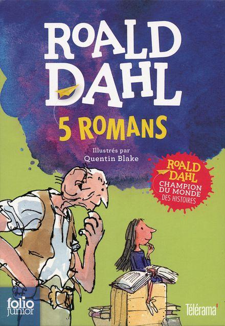 5 romans - Quentin Blake, Roald Dahl