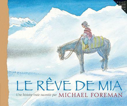 Le rêve de Mia - Michael Foreman