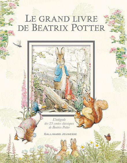 Le grand livre de Beatrix Potter - Beatrix Potter