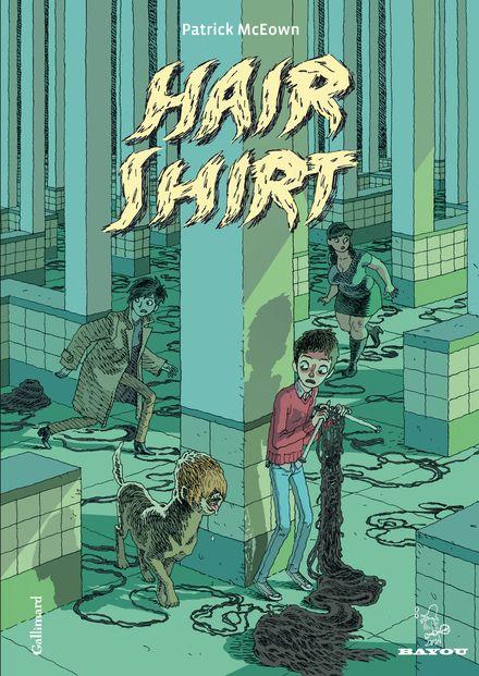 Hair Shirt - Patrick McEown