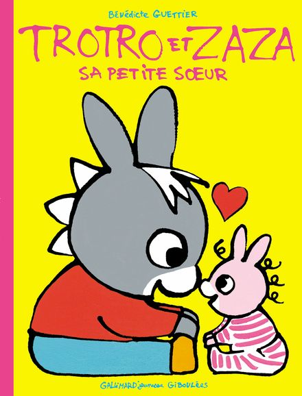 Trotro et Zaza sa petite sœur - Bénédicte Guettier