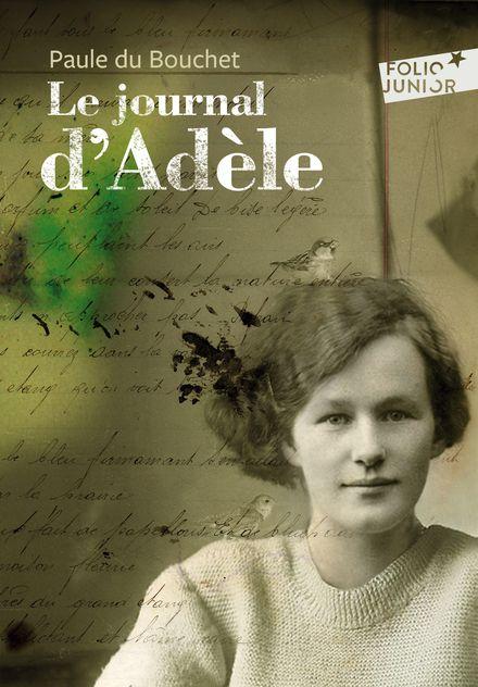 Le journal d'Adèle - Paule Du Bouchet, Alain Millerand